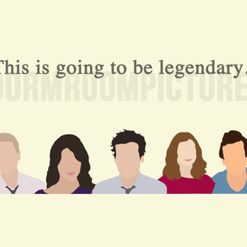 How I Met Your Mother Legendary Dorm Room Poster Print