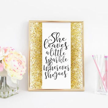 Gold Glitter Nursery She Leaves a Little Sparkle Wherever She Goes GOLD FOIL PRINT Nursery Baby Room Children Poster Kid Room Little Girl