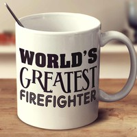 World's Greatest Firefighter
