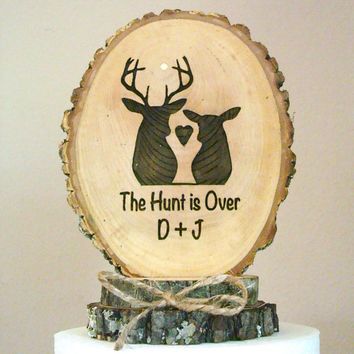 Rustic Wedding Cake Topper, Deer Cake Topper, Wood Cake Topper, The Hunt Is Over, Personalized Engraved Cake Topper, Wooden Slice Topper