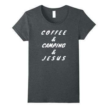 All I Need is Coffee Camping Jesus Christian Vintage T Shirt