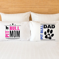 Pit Bull Mom And Dad Pillow Cases