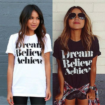 Dream Believe Achieve Women T-shirt Letters Print Round Neck Short Sleeve Cotton Tops = 1916582212