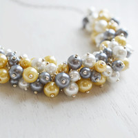 Grey Yellow White Pearls Cluster Necklace,Bridal Jewelry,Chunky Cluster Pearl Beaded Necklace,Gray and yellow Bridesmaid Necklace,Prom Gift