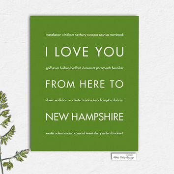 New Hampshire State Art Print, White Mountains, I Love You From Here To New Hampshire, Shown in Shamrock