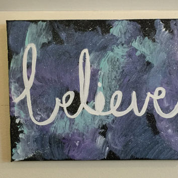 Believe Word Art Galaxy Painting