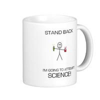 STAND BACK ATTEMPTING SCIENCE! COFFEE MUGS from Zazzle.com