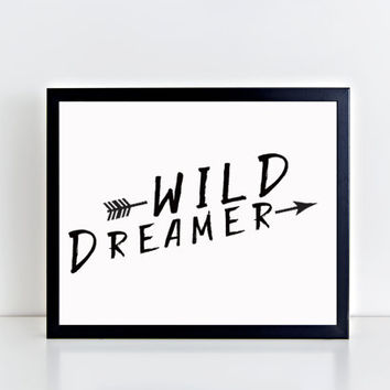 Wild Dreamer print, typography, wall decor, wall art, home decor, boho, minimalist, black and white