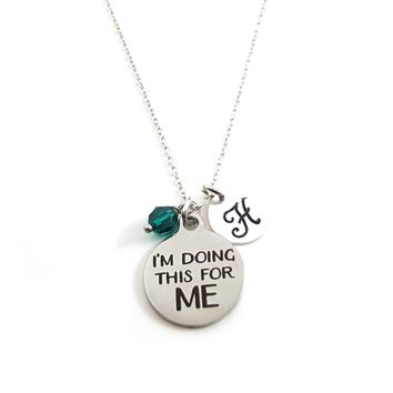 I'm Doing This For Me - Motivation Charm - Personalized Necklace