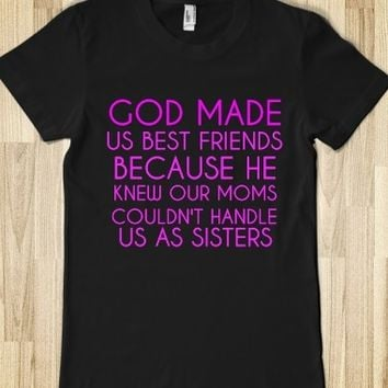 Supermarket: God Made Us Best Friends  from Glamfoxx Shirts