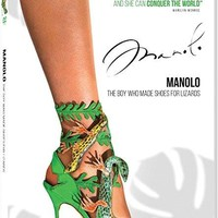 Manolo Blahnik & Rihanna & Michael Roberts-Manolo: The Boy Who Made Shoes for Lizards