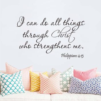 Christian Vinyl Wall Decals - I Can Do All Things Through Christ Who Strengthens Me