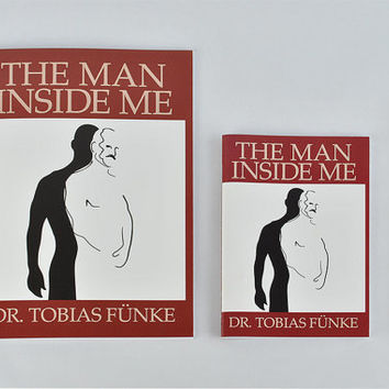 Arrested Development notebook - The Man Inside Me by Dr Tobias Funke -  available as a lined or plain notebook!