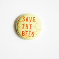 Bees Button - Save the Bees Button - Pin Back Button - Button - Bee Button -  Honey Bee Button
