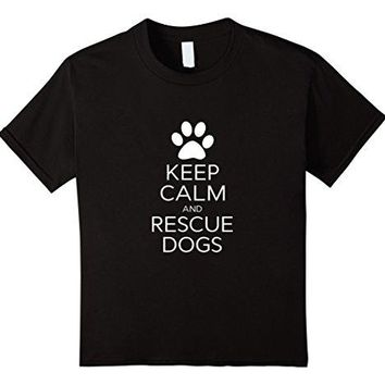 Keep Calm and Rescue Dogs Animal Lovers Novelty T Shirt Men T-Shirt Great Quality Funny Man Cotton Brand Clothes Summer 2018