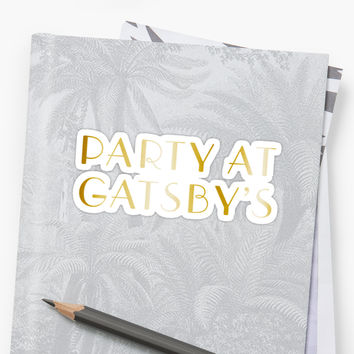 'Party at Gatsby's' Sticker by SaraduJour