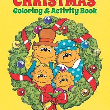 Berenstein Bears Christmas Coloring and Activity Book