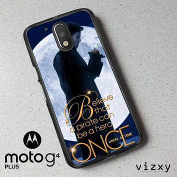 Once Upon a Time Captain Hook Believe F0542 Motorola Moto G4 | G4 Plus Case