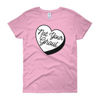 """**LIMITED EDITION** """"NOT YOUR GHOUL"""" Women's short sleeve t-shirt from Worship13, LLC."""