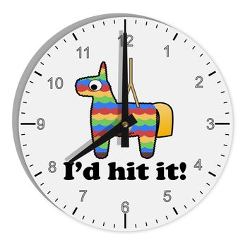 "I'd Hit it - Funny Pińata Design 8"" Round Wall Clock with Numbers by TooLoud"