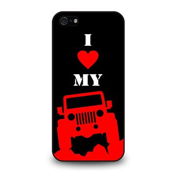 I LOVE MY JEEP iPhone 5 / 5S / SE Case