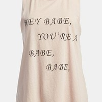 Local Celebrity 'Hey Babe, You're a Babe, Babe' Tank | Nordstrom