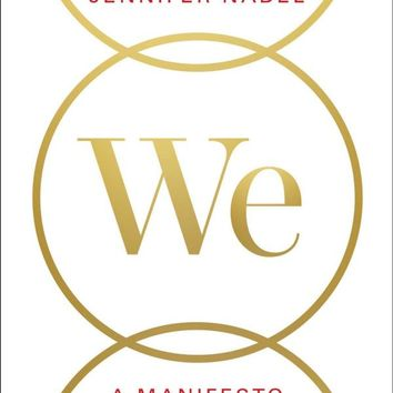 We: A Manifesto for Women Everywhere Hardcover – March 7, 2017