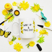 11oz Wake Up Make Stuff Mug