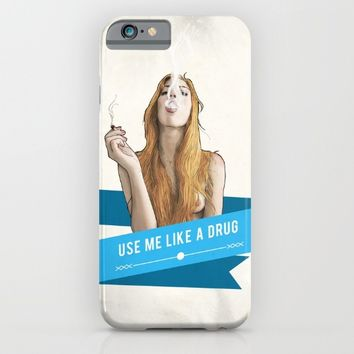 Use Me Like a Drug iPhone & iPod Case by Keith P. Rein