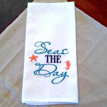 "Beach Themed Kitchen Towel ""Seas the Day"" Beach House or Coastal Home Decor Flour Sack Tea Towel"