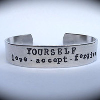 Yourself LOVE ACCEPT FORGIVE- Cuff Bracelet