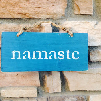 Namaste Sign / Hanging Sign / Rustic Wood Sign / Yoga Sign / Yoga Decor