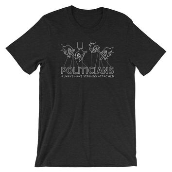 Politicians Always Have Strings Attached Puppet T-Shirt