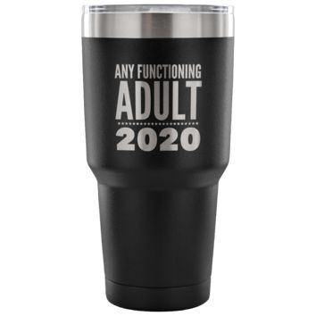 Funny Political Tumbler Politics Gag Gifts Election Travel Cup Election 2020 Democrat Coffee Cup Political Satire Humor Double Wall Vacuum Insulated Hot Cold Travel Cup 30oz BPA Free