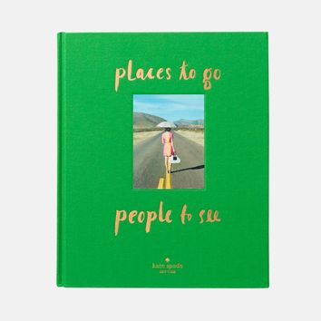 Places To Go, People To see, Kate Spade Coffee Table Book