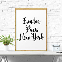 Typographic Print, London Paris New York, Fashion Capitals, Typography, Stylish Print