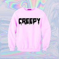 Creepy Sweatshirt | Unisex S-XXL | Tumblr Cute Cool Kawaii Seapunk Pink Text Jumper Clothing *ON SALE*