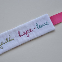 Faith Hope Love Bookmark - Christian - Religious - Bible Verse - Scripture - 1 Corinthians - Hand Stitched - Pink