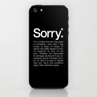 Sorry.* For a limited time only. iPhone & iPod Skin by WORDS BRAND™