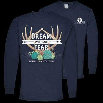 Southern Couture Dream Without Fear Deer Long Sleeve T-Shirt