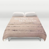 breathe in the ocean Duvet Cover by Sylvia Cook Photography