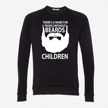 theres a name for people without beards Children fleece crewneck sweatshirt