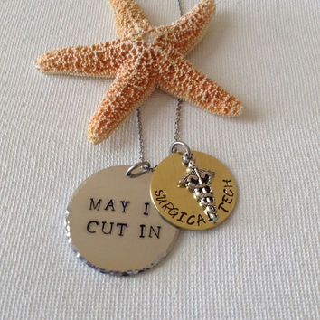 May I cut in necklace, surgical tech, surgical assistants, handstamped gifts, medical gifts, operative tech, OR techs