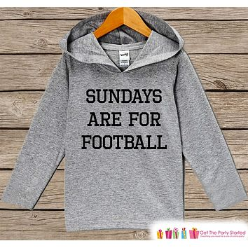 Kids Football Shirt - Sundays Are For Football Hoodie - Boys or Girls Shirt - Grey Pullover - Gift Idea for Baby, Kids, Toddler - Sporty