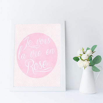 Printable Art, La Vie En Rose, French Quote, Instant Download Art Printable Quote, Inspirational Quote Printable, pink wall art