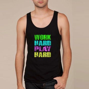 work hard play hard Tank Top