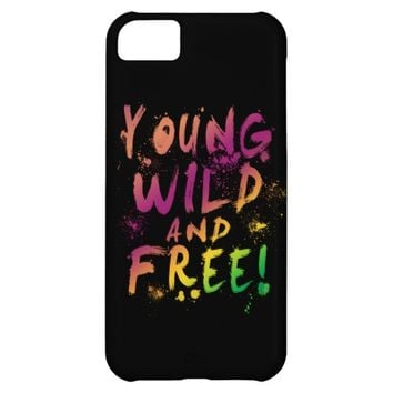 Young, Wild and Free! Expressive iPhone 5C Case