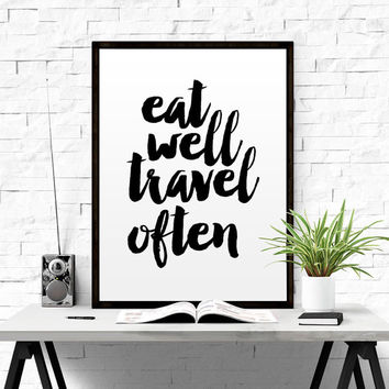 Eat Well Travel Often Print Printable Wall Art Travel quote Typography Print Modern Wall Art Wall Decor Watercolor Poster Printable Wall Art