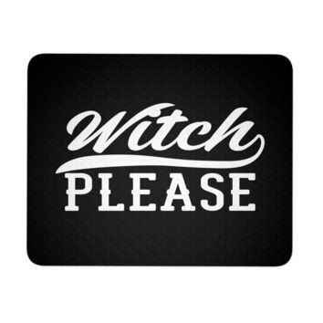 """Witch Please Halloween Mouse Pad 9.25"""" x 7.75"""" 1/4 Thickness Durable Neoprene"""