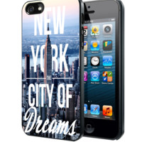 New York The City of Dreams Samsung Galaxy S3 S4 S5 Note 3 , iPhone 4(S) 5(S) 5c 6 Plus , iPod 4 5 case